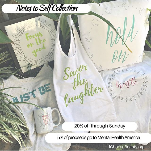 I'm so excited to share with you the new Notes to Self Collection: t-shirts, tanks, posters, coffee mugs and pillows - all with bright colors to lift your spirits, and words to give you strength, comfort and light. To celebrate, the entire line is 20% through Sunday - enter coupon code NOTES20 at checkout. Shop link in the bio. Plus I Choose Beauty will donate 5% of the proceeds to Mental Health America to educate the public about mental illness and wellness. I've been working on this for a few months now, designing all the products based on notes from my therapy for clinical depression. I'll share more of the story behind the collection in the next day or two. xxoo #IChooseBeauty