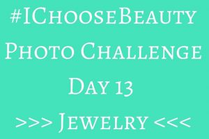 So, here we are on the last two days of the challenge. You guys are all doing great! And I think you'll like today's mission. Jewelry can be an instant mood lifter, right? So pick something out that you love – whether it's old, new or somewhere in between. Whatever makes you feel good, because that's what this challenge is all about. :).Post your picture on Instagram using the hashtag #IChooseBeauty. And check out everyone else's images to see all the different jewelry we all treasure. Comment and like and support each other during the last two days of the challenge.