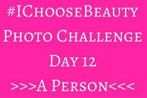 #IChooseBeauty August Challenge – Day 12