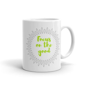 Focus on the good – Mug