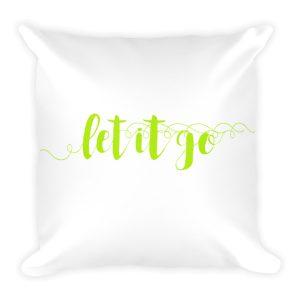 Let it go – Accent Pillow