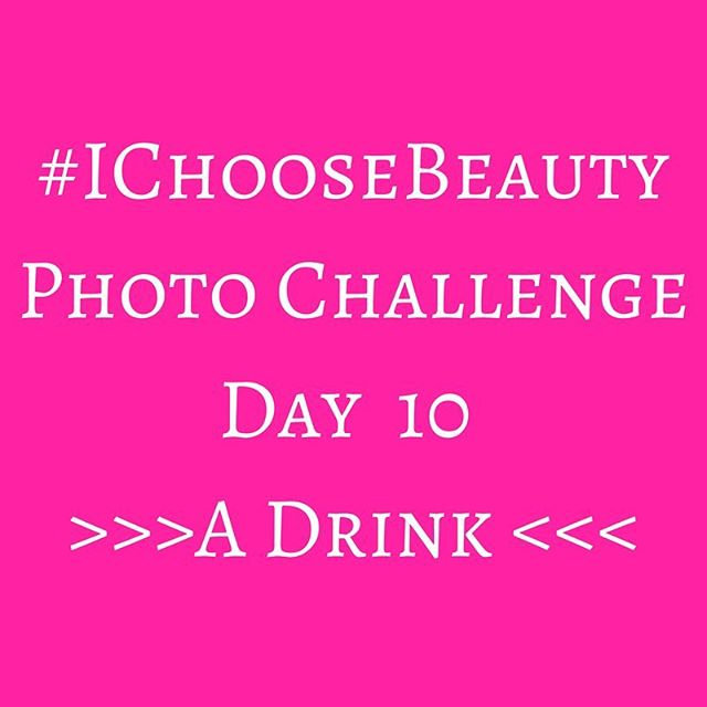 Are you ready for Day 10?! Today's challenge is to take a picture of something you like to drink - maybe it's your morning cup of coffee, a smoothie, or a glass of wine. Whatever you enjoy. Take a minute to really savor it and appreciate it instead of just going through the motions..Post your picture using the hashtag #IChooseBeauty. Check out everyone else's images. Comment and like and support each other today and through the last few days of the challenge. ️