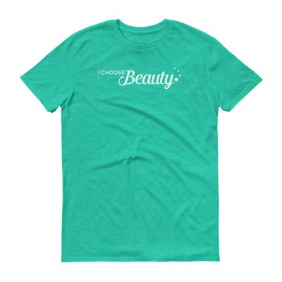 I Choose Beauty – Adult/Unisex Tee (Colors)