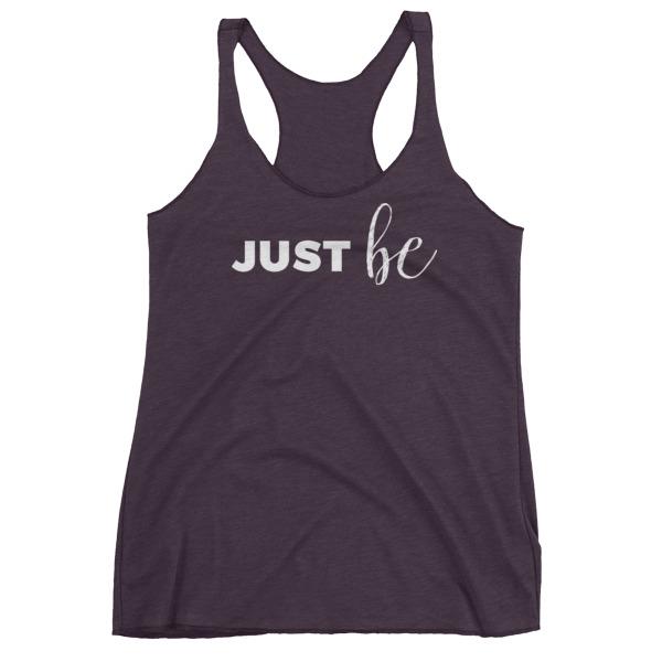 Just be – Women's Racerback Tank