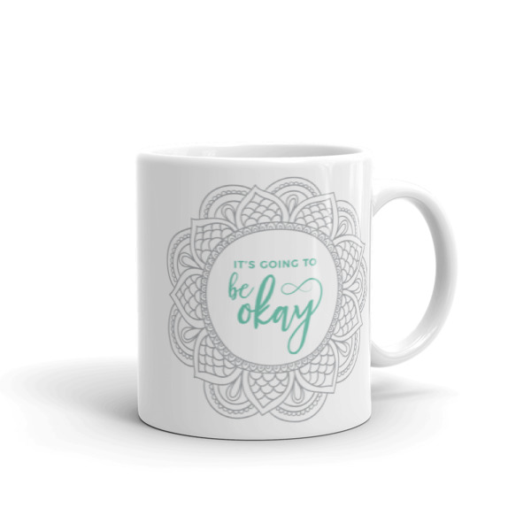 It's going to be okay – Mug