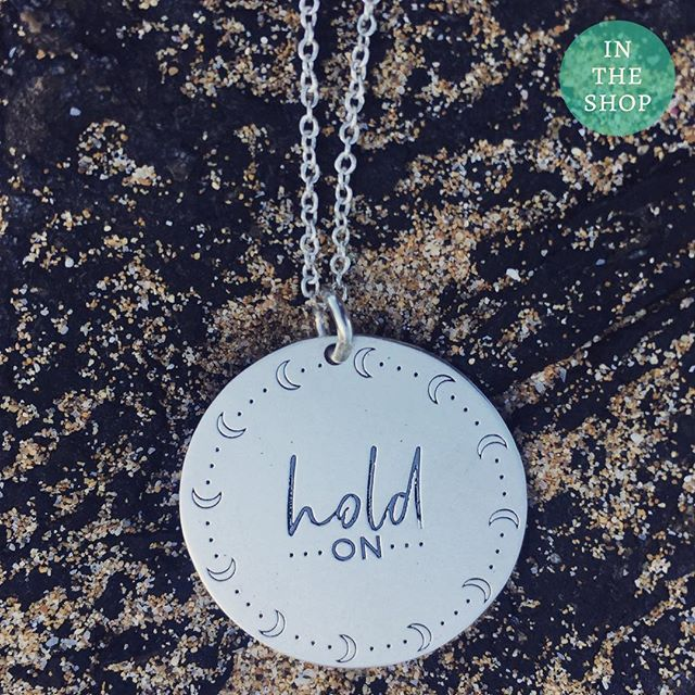 Hold on. It's going to get better. .Custom engraved sterling pendant. Link to shop in bio. 5% of net proceeds goes to @mentalhealthamerica #holdon #IChooseBeauty