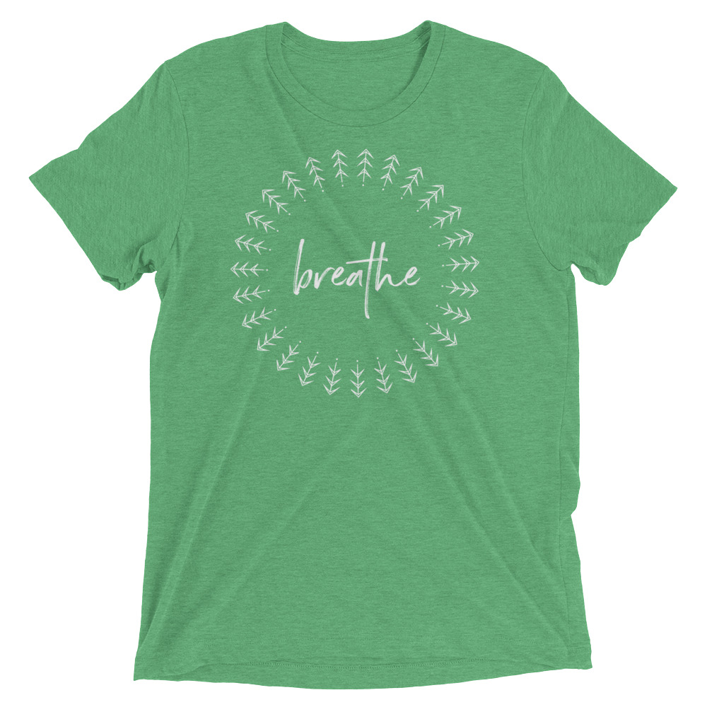Breathe – Unisex Tee
