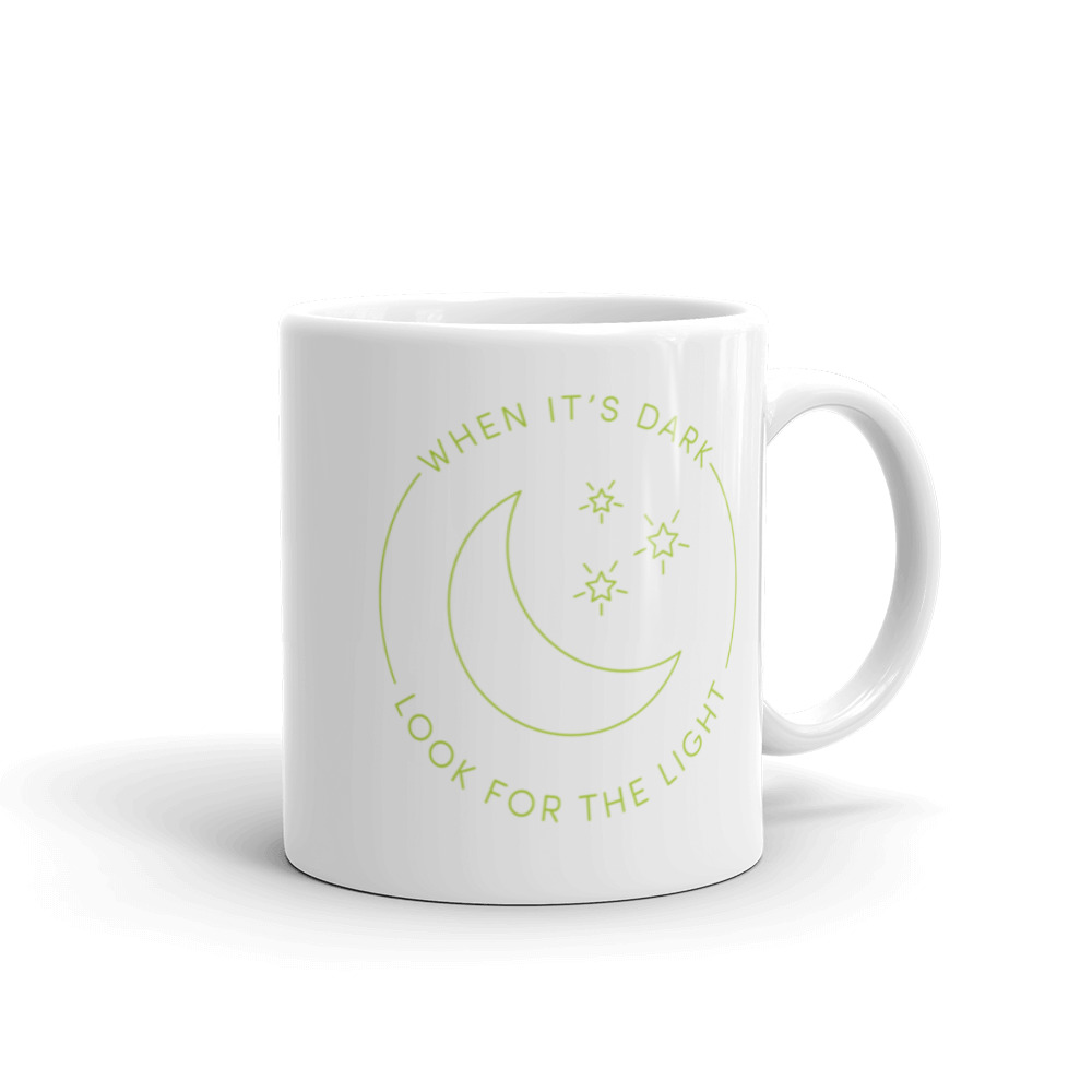 When it's dark, look for the light – Mug